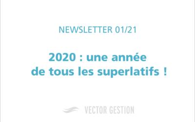 2020: une année de tous les superlatifs !